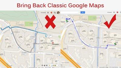 Bring back Classic Google Maps